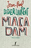 vignette de 'Macadam (Jean-Paul Didierlaurent)'