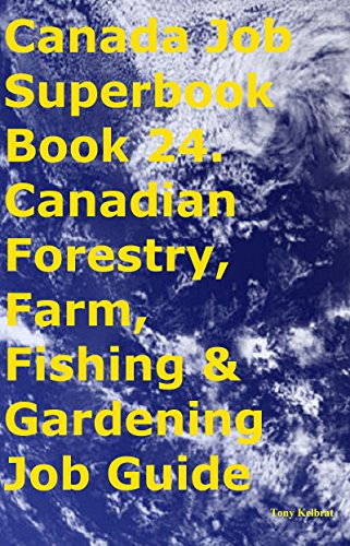 canada-job-superbook-book-24-canadian-forestry-farm-fishing-gardening-job-guide-english-edition