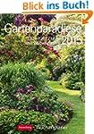 Gartenparadiese Wochenplaner 2015: Wo...