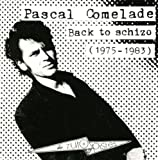 Back To Schizo - 1975-1983 by Gazul/Musea