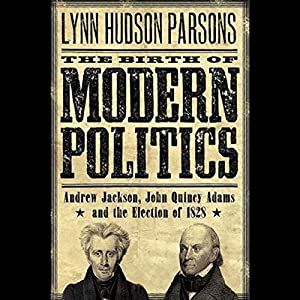 The Birth of Modern Politics Audiobook