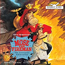 Mose the Fireman Audiobook by Eric Metaxas Narrated by Michael Keaton