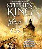 Wolves of the Calla (Dark Tower) Stephen King