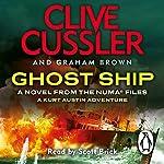 Ghost Ship: NUMA Files, Book 12 | Clive Cussler,Graham Brown