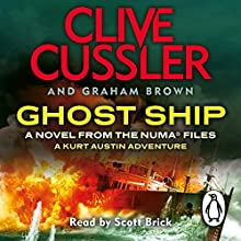 Ghost Ship: NUMA Files, Book 12 (       UNABRIDGED) by Clive Cussler, Graham Brown Narrated by Scott Brick
