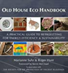 Old House Eco Handbook: A Practical G...