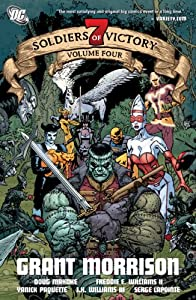 Seven Soldiers of Victory, Vol. 4 by Grant Morrison, Doug Mahnke, Freddie Williams and Yanick Paquette