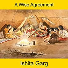 A Wise Agreement Audiobook by Ishita Garg Narrated by John Hawkes