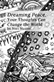 img - for Dreaming Peace: Your Thoughts Can Change the World book / textbook / text book