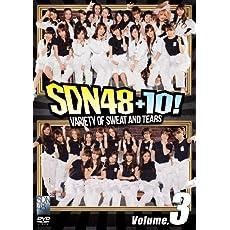 SDN48+10! Volume.3 [DVD]
