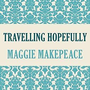 Travelling Hopefully Audiobook