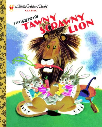 Tawny Scrawny Lion (A Little Golden Book)