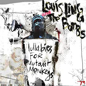 Lullabies For Mutant Monkeys [Explicit]