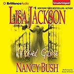Wicked Game: Colony Series, Book 1   Lisa Jackson,Nancy Bush