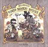 """Gris Grimly's Wicked Nursery Rhymes"" av Gris Grimly"