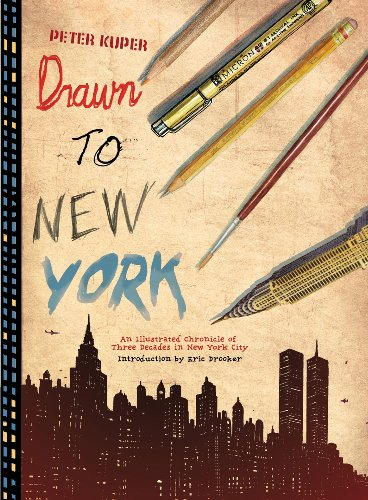 Drawn to New York: An Illustrated Chronicle of Three Decades in New York City by Peter Kuper