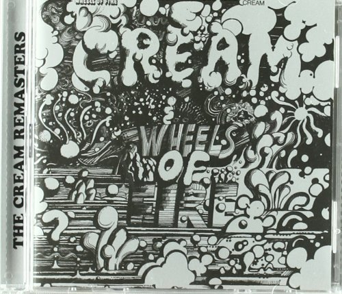 Cream - Wheels Of Fire (2) [Live] - Zortam Music