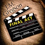 Final Act: A Lambert and Hook Mystery | J. M. Gregson