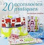 20 accessoires pratiques en couture c...