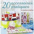 20 accessoires pratiques en couture cr�ative