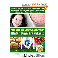47 Tasty Gluten-Free Breakfast Recipes (Fast, Easy and Delicious Gluten-Free Recipes)