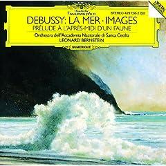 Debussy: La Mer; Images; Pr�lude � l'apr�s-midi d'un faune