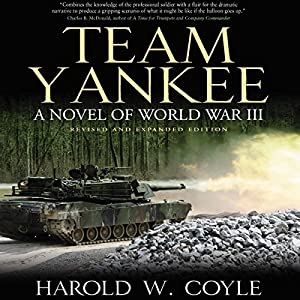 Team Yankee: A Novel of World War III Audiobook