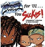 Fresh for '01 . . . You Suckas: The Boondocks