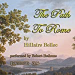 The Path to Rome | Hillaire Belloc