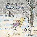 Brave Irene | William Steig