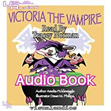 Victoria the Vampire: Halloween Town, Volume 1 (       UNABRIDGED) by Amelia Picklewiggle Narrated by Tracey Norman