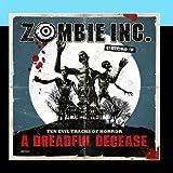 A Dreadful Decease by Zombie Inc.