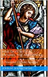 Nine Days With St. Michael The Archangel:: A Powerful Catholic Novena