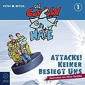 Attacke! Keiner besiegt uns (Die coolen Haie 1) | Peter M. Hetzel
