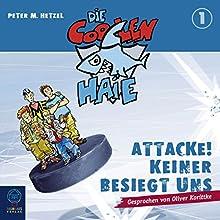 Attacke! Keiner besiegt uns (Die coolen Haie 1) (       ungekürzt) von Peter M. Hetzel Gesprochen von: Oliver Korittke