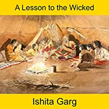 A Lesson to the Wicked Audiobook by Ishita Garg Narrated by John Hawkes