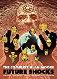 img - for The Complete Alan Moore Future Shocks book / textbook / text book