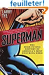 Superman: The High-Flying History of...