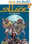 Sillage, Band 12: Die Freizone