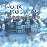 61UEi88 pbL. SL160  Nora Roberts Vision in White [Download]