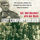 img - for Easy Company Soldier: The Legendary Battles of a Sergeant from WW II's 'Band of Brothers' book / textbook / text book