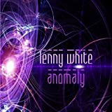 Anomaly by Lenny White (2010)