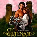 Highland Courage: Duncurra, Book 2 Audiobook by Ceci Giltenan Narrated by Paul Woodson