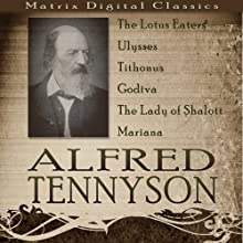 Alfred Tennyson: A Collection Audiobook by Alfred Tennyson Narrated by Philip Bird, Jan Hartley