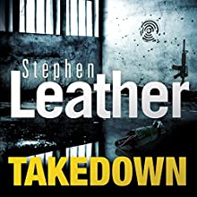 Takedown Audiobook by Stephen Leather Narrated by Paul Thornley