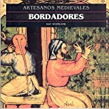 img - for Bordadores - Artesanos Medievales (Spanish Edition) book / textbook / text book