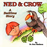 Ned & Crow: A Bedtime Story