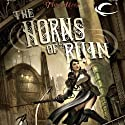 The Horns of Ruin (       UNABRIDGED) by Tim Akers Narrated by Allyson Johnson