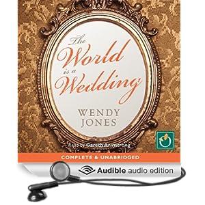 The World Is a Wedding (Unabridged)