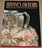Tiffany's 150 Years (0385242522) by Loring, John